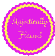Majestically Flawed